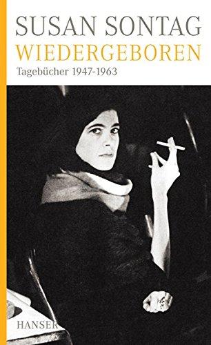 Wiedergeboren: Tagebücher 1947-1963
