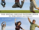 Social Skills Picture Book for High School and Beyond