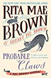 Probable Claws: A Mrs. Murphy Mystery