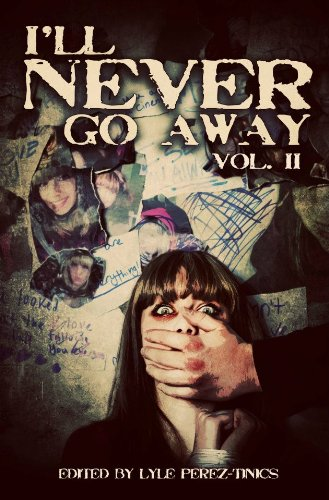 I'll Never Go Away Vol. 2