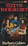 Tell Us Your Secret, Barbara Cohen, 0553287680