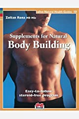 Supplements for Natural Body Building (Natural Health Guide) (Alive Natural Health Guides) Paperback