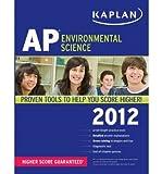 img - for Kaplan AP Environmental Science 2012 (Kaplan AP Environmental Science) (Paperback) - Common book / textbook / text book