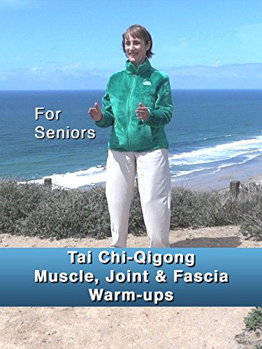 Tai Chi-Qigong Muscle, Joint & Fascia Warm-Ups: Seated and Standing For Seniors, Arthritis, Parkinson's, Hip & Knee Surgery, MS (Best Ankle Mobility Exercises)