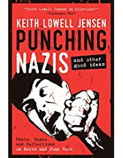 Punching Nazis: And Other Good Ideas
