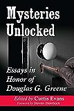 Mysteries Unlocked: Essays in Honor of Douglas G. Greene
