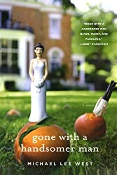 Gone with a Handsomer Man (Teeny Templeton Mysteries) by Michael Lee West (2012-02-14)