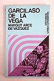 img - for Garcilaso de la Vega: contribuci n al estudio de la l rica espa ola del siglo XVI book / textbook / text book
