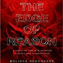 The Edge of Reason: Edge, Book 1 Audiobook by Melinda Snodgrass Narrated by Roger Wayne