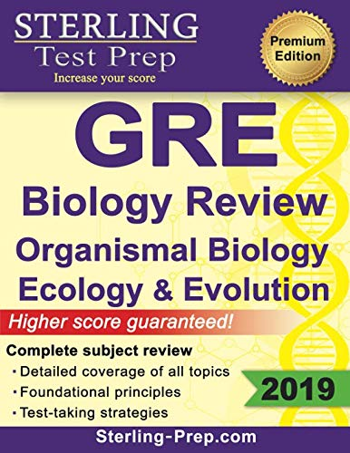 Sterling Test Prep GRE Biology: Review of Organismal Biology, Ecology and Evolution