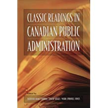 Classic Readings in Canadian Public Administration