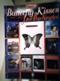 Butterfly Kisses and Other Hot Pop Singles for Alto Sax, Alfred Publishing Staff, 0769215823