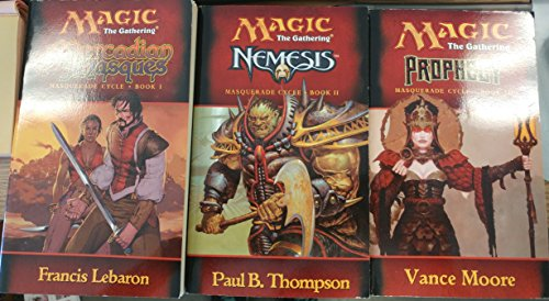 Magic The Gathering: 3 Book Set: Softcover: Masquerade Cycle: Book 1 Mercadian Masques,Framcis Lebaron: Book 2 Prophecy, Vance Moore: Book 3 Nemesis, Paul B. Thompson: Very Good