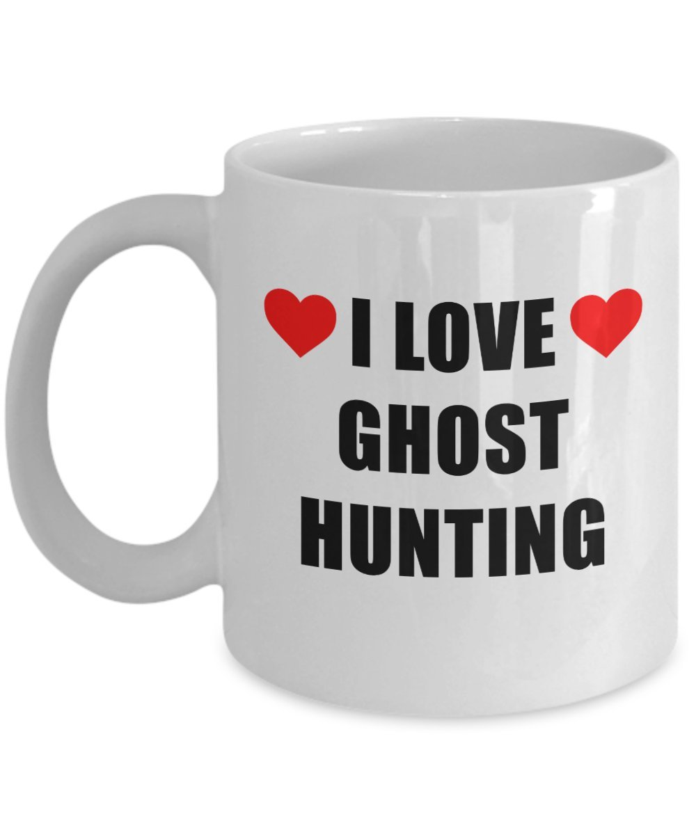 I Love Ghost Hunting Mug Acrylic Coffee Holder White 11oz - Gift for Hobbyist, Enthusiast Paranormal Activity Supernatural Seeker