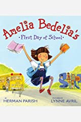 Amelia Bedelia's First Day of School Kindle Edition