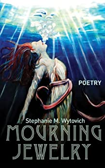 Mourning Jewelry by [Wytovich, Stephanie]