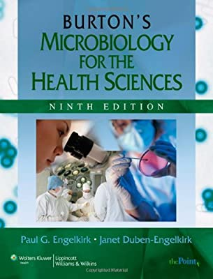 Burtons Microbiology For The Health Sciences
