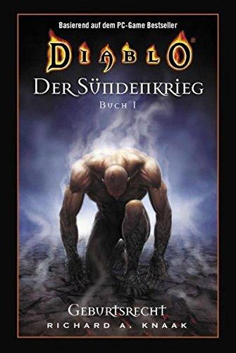 Diablo/Der Sündenkrieg: Band 1. Geburtsrecht