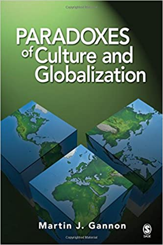 Paradoxes of Culture and Globalization: The Key to Understanding Culture in a Globalizing World