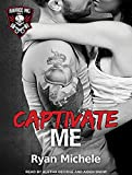 Captivate Me (Ravage MC)