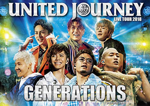 GENERATIONS from EXILE TRIBE / GENERATIONS LIVE TOUR 2018 UNITED JOURNEY [通常版]