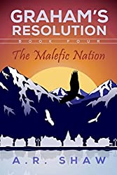 The Malefic Nation (Graham's Resolution Book 4)