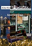 Alternate Routes - Amsterdam