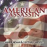 American Assassin  | Mark Adam,Nathan Meyer