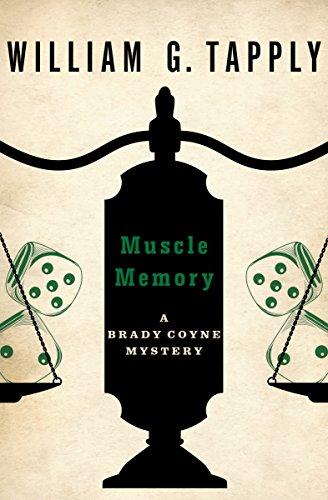 Muscle Memory (The Brady Coyne Mysteries Book 16)