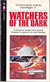 img - for Watchers of the Dark - 123 - 07033 - 075 book / textbook / text book