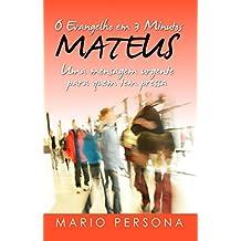 O Evangelho em 3 Minutos - MATEUS: Uma mensagem urgente para quem tem pressa (