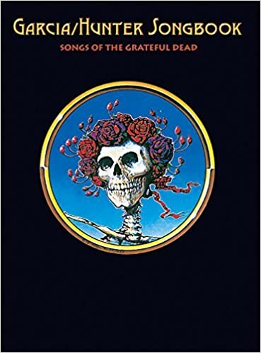 Book Garcia/Hunter Songbook: Songs of the Grateful Dead by Garcia, Jerry, Hunter, Robert (2005)