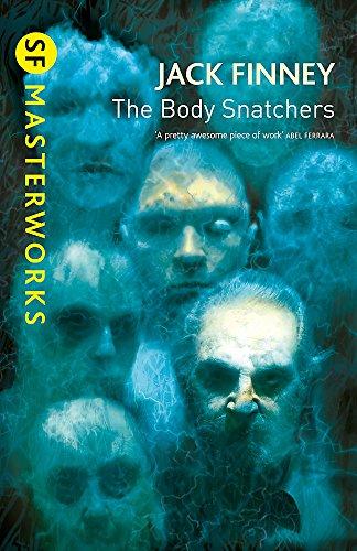 Body Snatchers (Invasion Of The Body Snatchers Jack Finney)