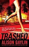 Trashed, Alison Gaylin, 0451412605