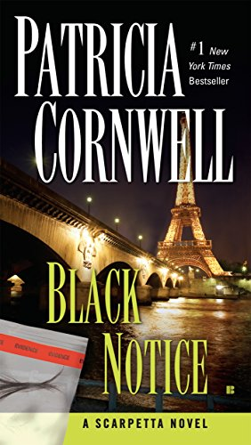 Dr. Kay Scarpetta is on a deadly mission that will pull her in two opposite directions: protecting her career—or the truth?  Black Notice by Patricia Cornwell