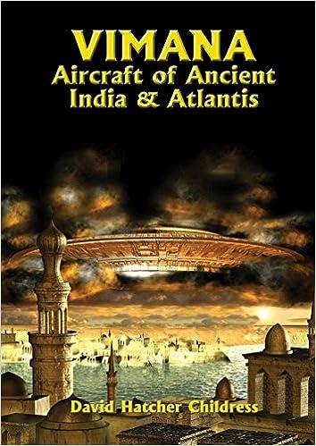 Vimana Aircraft of Ancient India and Atlantis (Lost Science