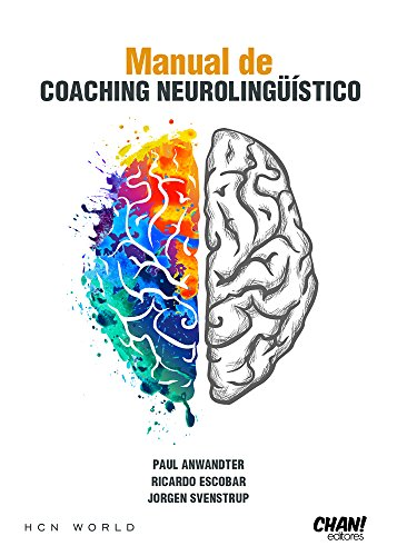 Manual de Coaching Neurolingüístico HCN World (Spanish Edition)