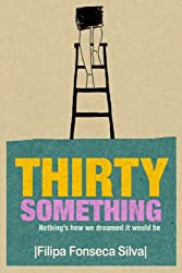 Thirty Something (Nothing's How We Dreamed It Would Be)