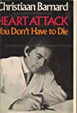 img - for Heart Attack: You Don't Have to Die book / textbook / text book