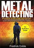 Metal Detecting Beginners to Pro Guide