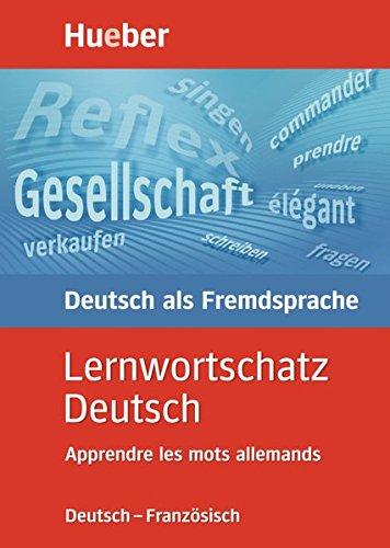 Lernwortschatz Deutsch, neue Rechtschreibung, Apprendre les mots allemands