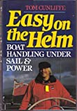 Easy on the Helm, Tom Cunliffe, 0393028518