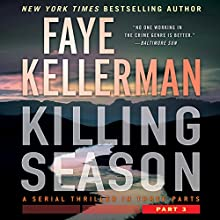 Killing Season: Part 3 Audiobook by Faye Kellerman Narrated by Charlie Thurston