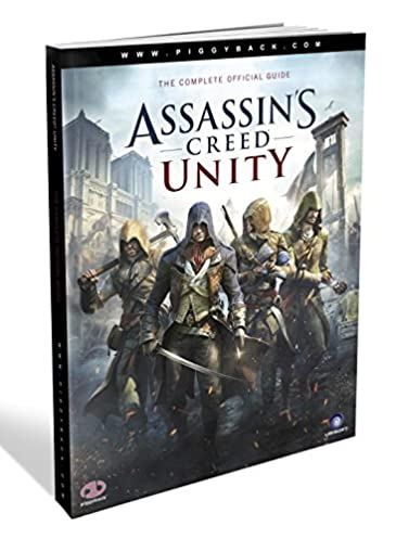 assassin s creed unity prima official game guide piggyback rh amazon com Unity Game Maker Unity Game Maker