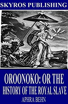 oroonoko by aphra behn essay Documents similar to oroonoko essay skip carousel ideological tensions in in aphra behn's oroonoko oronoko joseph andrews audience and genre in oroonoko.