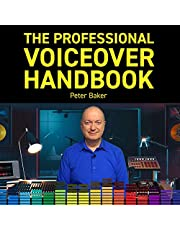 The Professional Voiceover Handbook: Voiceover Training 1