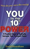 YOU to the 10th POWER, David Rosenhaus, 0984864229