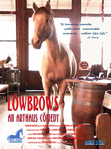 - lowbrows: an arthaus comedy