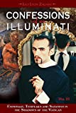 img - for Confessions of an Illuminati, Volume III: Espionage, Templars and Satanism in the Shadows of the Vatican book / textbook / text book
