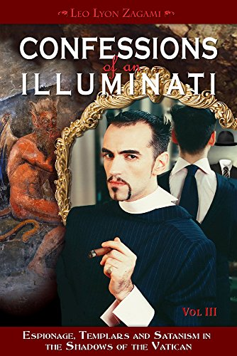 Confessions of an Illuminati, Volume III